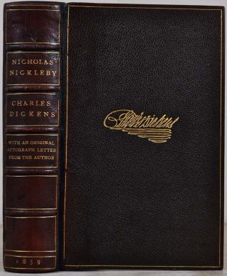 The life and adventures of Nicholas Nickleby. With illustrations by Phiz. With a letter written by Charles Dickens.